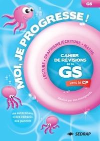 Céline Monchoux - Cahier de révisions de la GS vers le CP - Lecture, Maths, Graphisme, Ecriture.