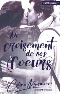 Céline Musmeaux - Au croisement de nos coeurs.