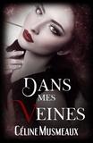 Céline Musmeaux - Dans mes veines.