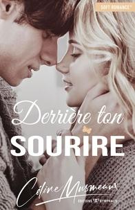 Céline Musmeaux - Derrière ton sourire.