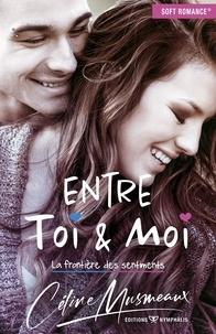Histoiresdenlire.be Entre Toi & Moi - La frontière des sentiments Image