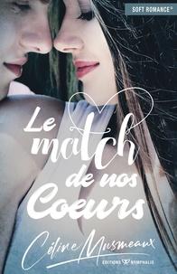 Céline Musmeaux - Le match de nos coeurs.