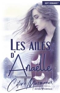 Céline Musmeaux - Les ailes d'Anaëlle.