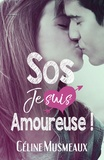 Céline Musmeaux - SOS je suis amoureuse !.