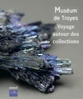 Céline Nadal et Julie Machart - Musée de Troyes - Voyage autour des collections.