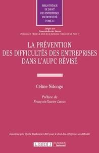Céline Ndongo - La prévention des difficultés des entreprises dans l'AUPC révisé.