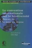 Céline Negre - la convention internationale sur la biodiversité.