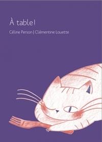 Céline Person et Clémentine Louette - A table !.