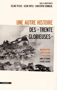 Une autre histoire des Trente Glorieuses - Modernisation, contestations et pollutions dans la France daprès-guerre.pdf