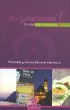 Céline Petit - Au Gourmand ! Guide des restaurants - Chambéry, Aix-les-Bains et alentours.
