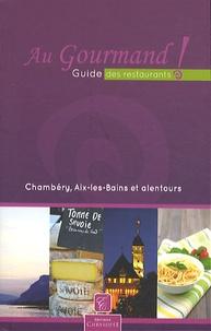 Costituentedelleidee.it Au Gourmand! Guide des restaurants - Chambéry, Aix-les-Bains et alentours Image