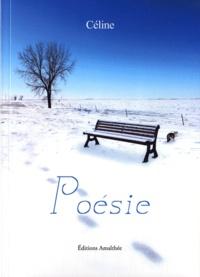 Céline - Poésie.