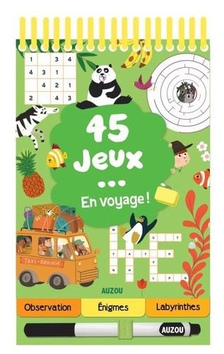Céline Potard et Prisca Le Tandé - 45 jeux... en voyage !.