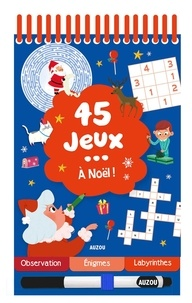 Céline Potard - 45 jeux... à Noël ! - Avec 1 feutre.