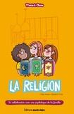 Céline Potard et Bénédicte Voile - La religion.