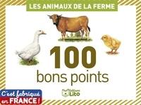 Céline Potard et André Boos - Les animaux de la ferme - 100 bons points.