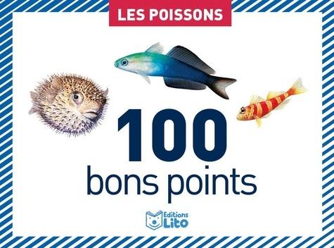 Céline Potard et André Boos - Les poissons - 100 bons points.