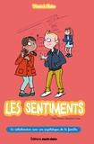 Céline Potard et Bénédicte Voile - Les sentiments.