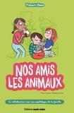 Céline Potard et Bénédicte Voile - Nos amis les animaux.