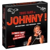 Céline Potard - Tous fans de Johnny ! - 400 questions, quiz musicaux, défis.