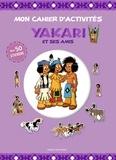 Céline Potard - Yakari et ses amis - Avec 50 stickers.