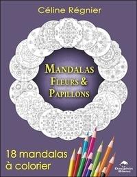 Mandalas Fleurs & Papillons - 18 mandalas à colorier.pdf