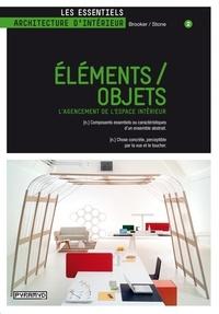 Céline Remechido et Clémence Thomas - Eléments / objets - L'agencement de l'espace intérieur.