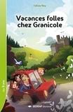 Celine Rey - Vacances folles chez Granicole.