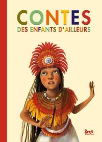 Céline Ripoll et Nora Aceval - Contes des enfants d'ailleurs.
