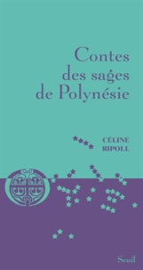 Céline Ripoll - Contes des sages de Polynésie.