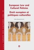 Céline Romainville - Droit européen et politiques culturelles.