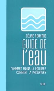Deedr.fr Guide de l'eau. Comment moins la polluer ? Comment la préserver ? Image