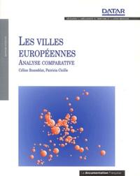 Céline Rozenblat et Patricia Cicille - Les villes européennes - Analyse comparative.