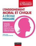 Céline Sala et Christophe Meunier - L'enseignement moral et civique à l'école primaire.