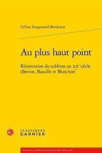 Deedr.fr Au plus haut point - Réinvention du sublime au XXe siècle (Breton, Bataille et Blanchot) Image
