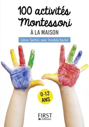 100 activités Montessori pour les enfants