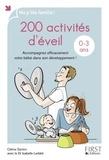 Céline Santini - 200 activités d'éveil pour les 0-3 ans - Accompagnez efficacement votre bébé dans son développement !.