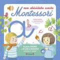 Céline Santini et Vendula Kachel - Mon abécédaire sonore Montessori.