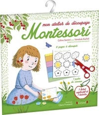 Céline Santini et Vendula Kachel - Mon atelier de découpage Montessori.