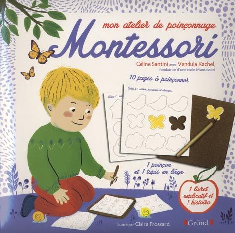 Mon atelier de poinçonnage Montessori. Avec 10 pages à poinçonner