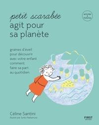 Céline Santini - Petit scarabée agit pour la planète.