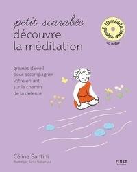 Céline Santini - Petit scarabée découvre la méditation. 1 CD audio