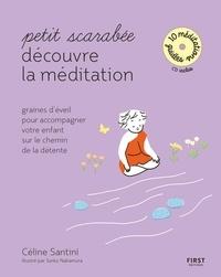 Céline Santini - Petit scarabée découvre la méditation.