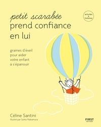 Céline Santini - Petit scarabée prend confiance en lui.
