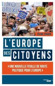 Céline Schoen - L'Europe des citoyens.