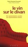 Céline Simonnet-Toussaint - Le Vin sur le divan - Des représentations sociales aux représentations intimes.