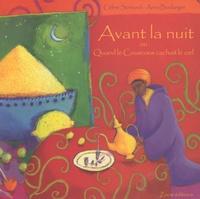 Céline Sonnard et Anna Boulanger - Avant la nuit - Ou Quand le Couscous cachait le ciel.