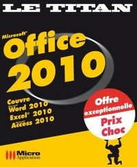 Céline Sparfel et Elisabeth Ravey - Microsoft Office 2010.