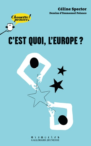 Céline Spector - C'est quoi, l'Europe ?.