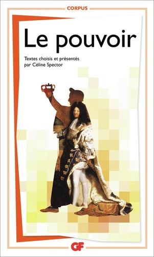 Céline Spector - Le pouvoir.